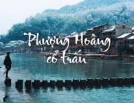 Tour Phượng Hoàng Cổ Trấn từ Đà Nẵng