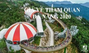 Giá vé tham quan Đà Nẵng 2020